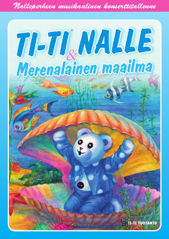 Ti-Ti Nalle & merenalainen maailma