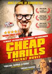Cheap Thrills - halvat huvit