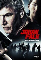 Johan Falk 11: Soluttautuja