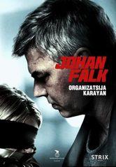 Johan Falk 10: Organisaatio Karajan