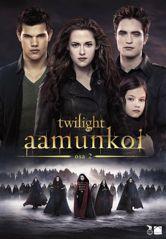 Twilight: Aamunkoi - Osa 2