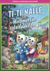 Ti-Ti Nalle & Hirsimetsän salaisuuksien yö
